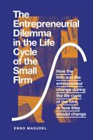 The Entrepreneurial Dilemma in the Life Cycle of the Small Firm PDF