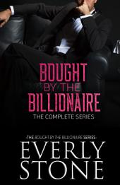 Bought by the Billionaire: The Series