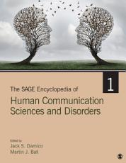 The SAGE Encyclopedia of Human Communication Sciences and Disorders PDF