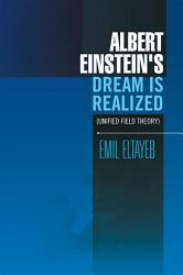 Albert Einstein s Dream Is Realized PDF