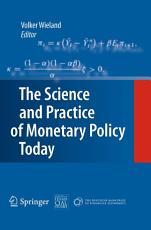 The Science and Practice of Monetary Policy Today PDF