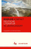 Kindler Kompakt  Deutsche Literatur  18  Jahrhundert PDF