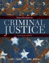 Introduction to Criminal Justice: Edition 16