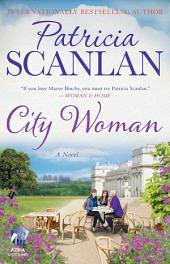 City Woman: A Novel