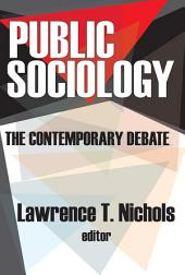 Public Sociology: The Contemporary Debate