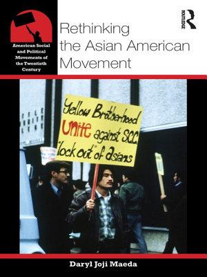 Rethinking the Asian American Movement PDF