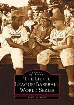 The Little League Baseball World Series