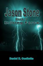 Jason Stone: (Book 7): Driving Force
