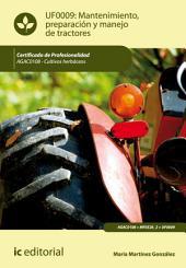 Mantenimiento, preparación y manejo de tractores. AGAC0108