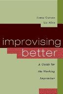 Improvising Better