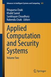 Applied Computation and Security Systems: Volume Two