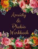 Anxiety And Phobia Workbook Book PDF