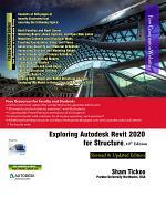 Exploring Autodesk Revit 2020 for Structure, 10th Edition