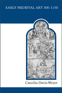 Early Medieval Art  300 1150 Book