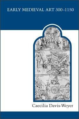 Early Medieval Art  300 1150 PDF