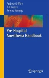 Pre-Hospital Anesthesia Handbook