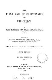 The first age of Christianity and the Church, tr. by H.N. Oxenham: Volume 1