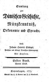 Samlung zur Dänischen Geschichte, Münzkenntniß, Oekonomie und Sprache: 1,4