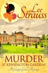 Murder at Kensington Park: A Cozy Historical Mystery