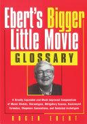 Ebert's Bigger Little Movie Glossary