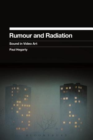 Rumour and Radiation PDF