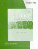 Study Guide for Sizer Whitney s Nutrition  Concepts and Controversies