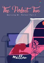 The Perfect Two: Marrying Mr. Perfect