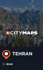 City Maps Tehran Iran