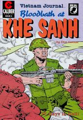 Vietnam Journal: Bloodbath at Khe Sanh #3
