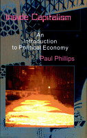 Inside Capitalism  An Introduction to Political Economy PDF