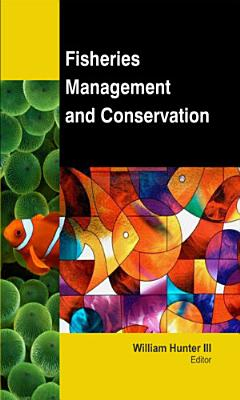 Fisheries Management and Conservation