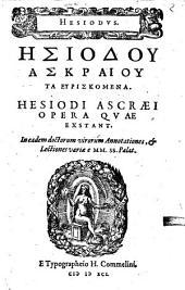 Hesiodi Ascraei Opera quae exstant: Et. eiusd. Deorum Generatio