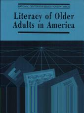 Literacy Of Older Adults In America: Results From The National Adult Literary Survey