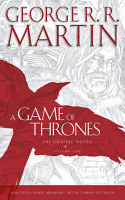 A Game of Thrones  Graphic Novel  Volume One  A Song of Ice and Fire  PDF