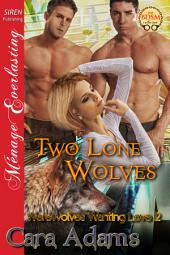 Two Lone Wolves [Werewolves Wanting Love 2]