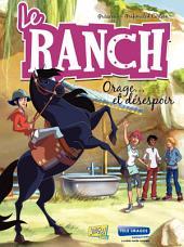 Le Ranch - Tome 1 - Orage et Désespoir