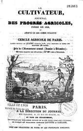Le Cultivateur (Paris. 1829): journal de l'industrie agricole