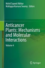 Anticancer Plants: Mechanisms and Molecular Interactions