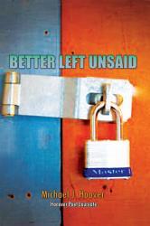 Better Left Unsaid Book PDF