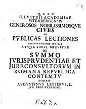 De summo jurisprudentiæ et jureconsultorum in Romana republica contemtu: Volume 2