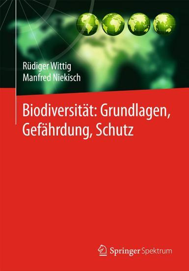 Biodiversit  t  Grundlagen  Gef  hrdung  Schutz PDF