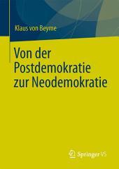 Von der Postdemokratie zur Neodemokratie
