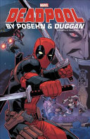 Deadpool by Posehn   Duggan  The Complete Collection
