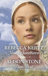 Noah's Sweetheart & Plain Peril
