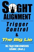 Sight Alignment  Trigger Control   The Big Lie PDF