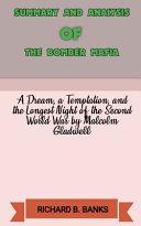 Summary and Analysis of The Bomber Mafia