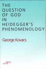 The Question of God in Heidegger's Phenomenology
