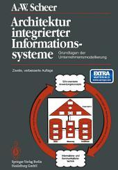 Architektur integrierter Informationssysteme: Grundlagen der Unternehmensmodellierung, Ausgabe 2