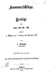 Hammerschläge: Predigt über Luc. 16,19 - 31, gehalten in Kissingen am 1. Sonntag nach Trinitatis 1874
