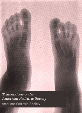Transactions of the American Pediatric Society: Volume 15
